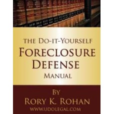 Foreclosure Defense: The Definitive Guide to Saving Your Home - Download From Website
